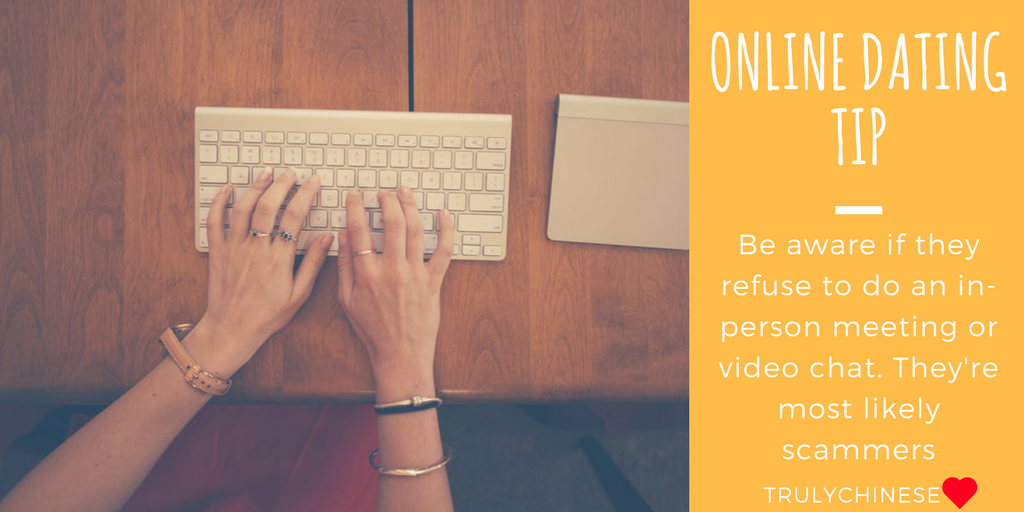 Online dating tip about members who refuse to do an in-person meeting or video chat